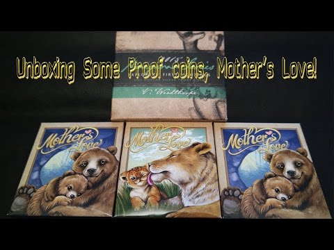 Oct 2014 - Unboxing Proof Silver coins, Mother´s love Brown Bear.