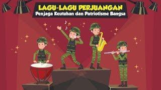 Gambar cover Lagu-lagu Perjuangan Penjaga Keutuhan dan Patriotisme Bangsa
