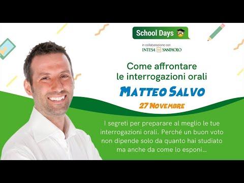 Come affrontare l'interrogazione orale? - School Days Webinar | Matteo Salvo