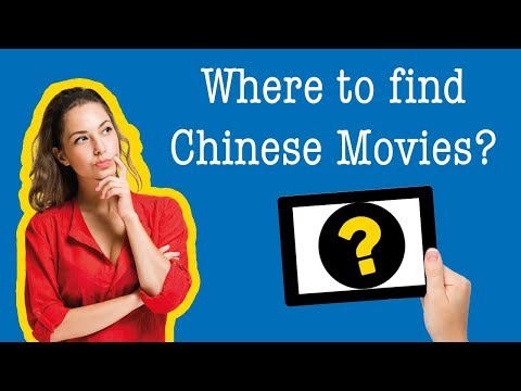 Where To Find Chinese Movies Online