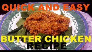 Quick, easy, healthy and tasty butter chicken recipe