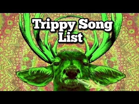 Trippy videos when you're high #2 Song List - YouTube