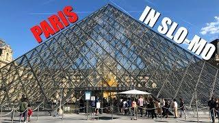Paris in Slo-Mo