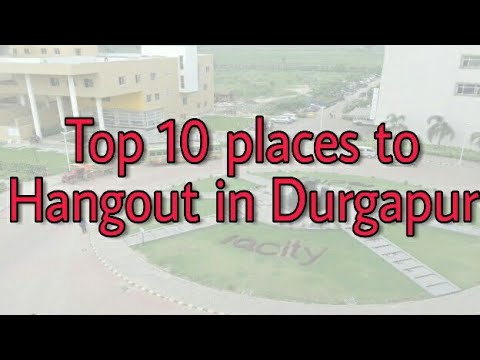 Top 10 places to Hangout in Durgapur | Beauty of Durgapur