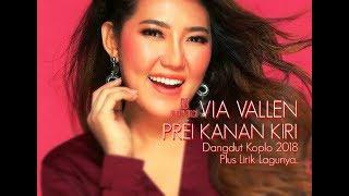 Via Vallen - Prei Kanan Kiri ( Dangdut Koplonya Indonesia 2018 )