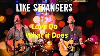 Like Strangers - Love Doin