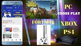 Fortnite PC CROSS PLAY | Comment Jouer Fortnite depuis PC avec des amis sur XBOX et PS4 Tuto