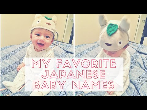 JAPANESE BABY NAMES I LOVE AND MAY USE!