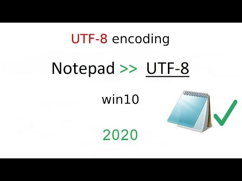 Win 10, SET NOTEPAD DEFAULT ENCODING To UTF-8