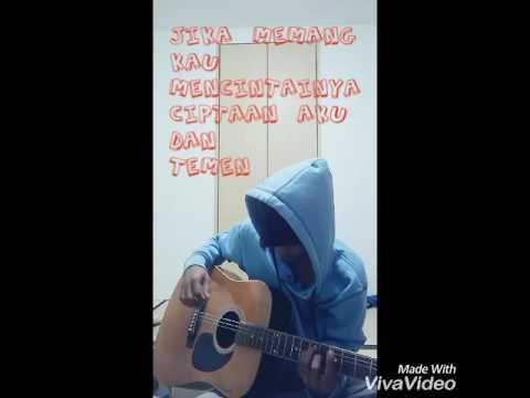 Lagu ciptaan sendiri sedih