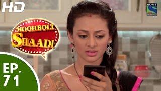 Mooh Boli Shaadi - मुह बोली शादी - Episode 71 - 9th June, 2015