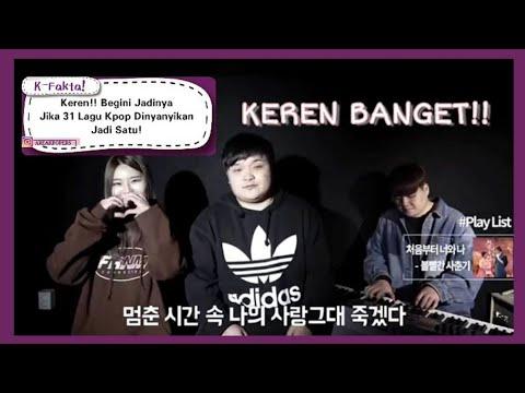 31 Lagu Kpop Di MashUp?? Jadinya keren banget!