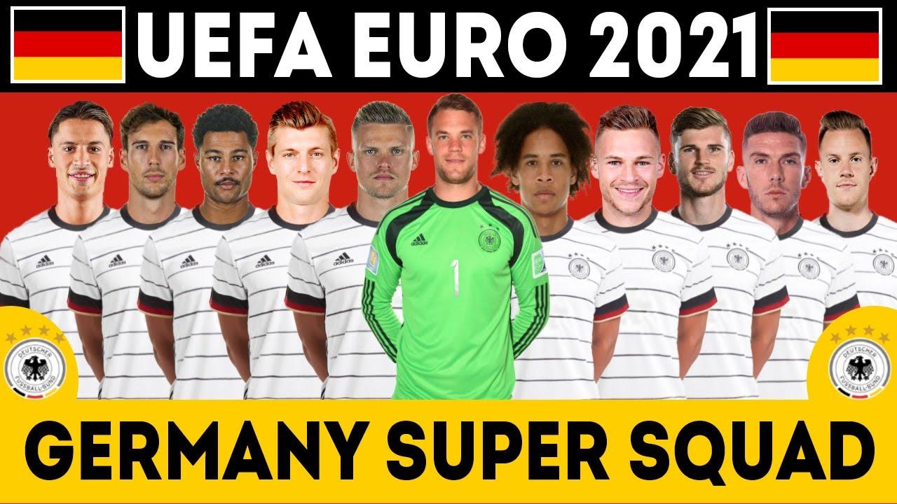 GERMANY Football Full Squad 2021 UEFA EURO   EURO 2021   Germany full squad  - YouTube