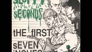 Sloppy Seconds - tHE fIRST sEVEN iNCHES