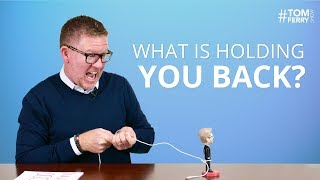 What is Holding You Back From Earning More in Your Business? | #TomFerryShow