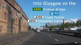 [GB] Glasgow, 1 of 2: Erskine Bridge, Clyde Tunnel and Clydeside Expressway