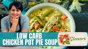 Low Carb Chicken Pot Pie Soup Recipe | Keto Soup Ideas
