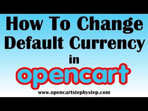How To Change Default Currency In Opencart