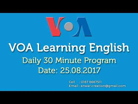 VOA learning English thirty minute program | August 25, 2017
