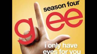 Glee - I Only Have Eyes For You (DOWNLOAD MP3 + LYRICS)