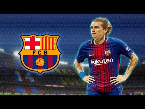 Antoine Griezmann ● Welcome to FC Barcelona - Skills & Goals 17/18