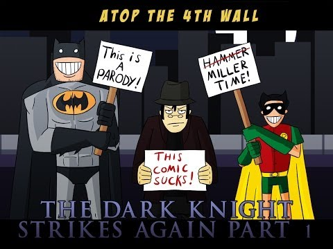 The Dark Knight Strikes Again Part 1 - Atop the Fourth Wall