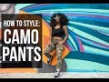 How to Style Camo Pants - Day & Night | ALEXISCMCDON