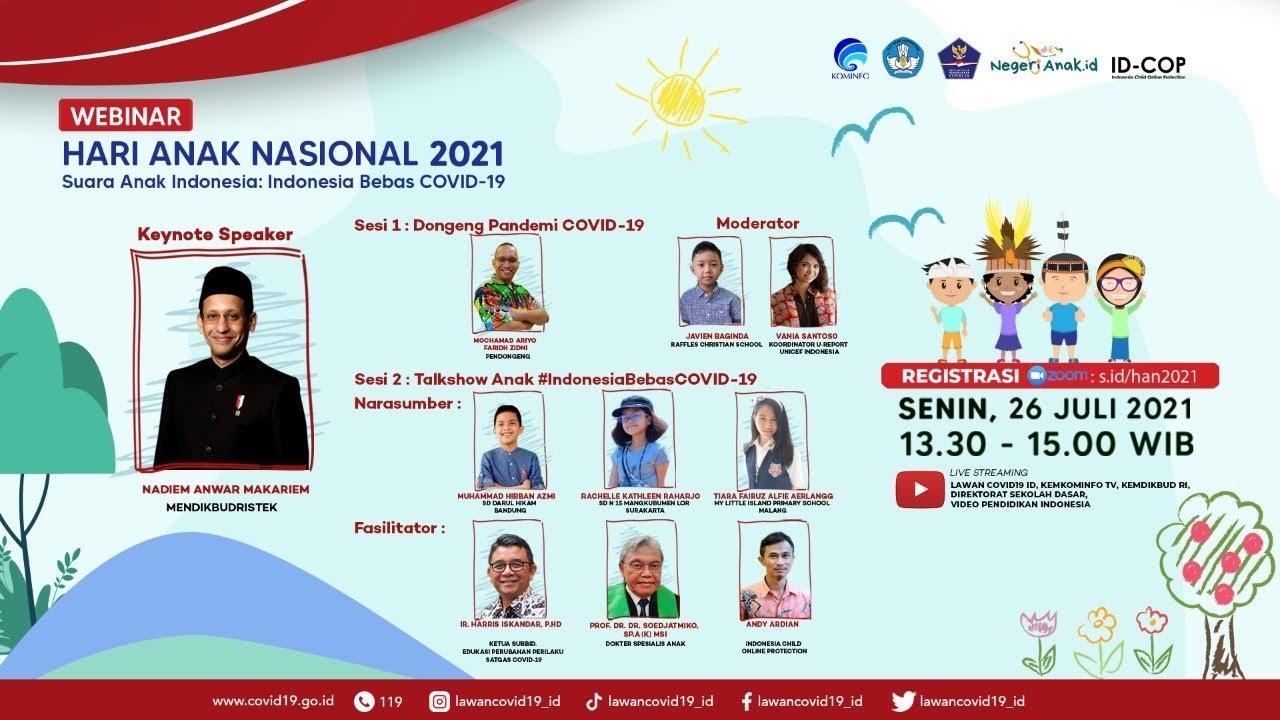"""Webinar : Hari Anak Nasional 2021 """" Suara Anak Indonesia : Indonesia Bebas COVID-19"""""""