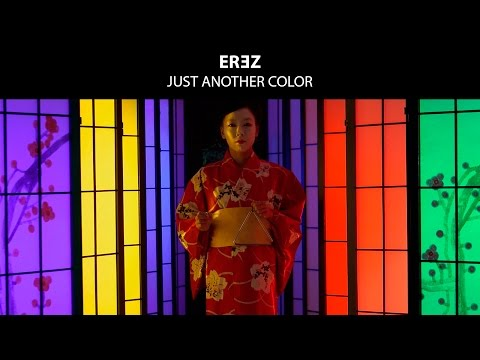 EREZ - Just Another Color (Official Music Video)