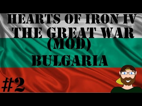 Hearts of Iron IV The Great War Bulgaria #2