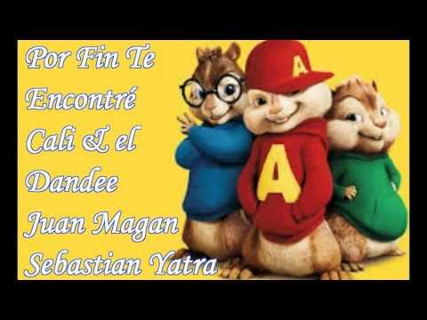 Por Fin Te Encontré - Alvin & Las Ardillas (Cali & El Dandee Ft. Juan Magan Y Sebastian Yatra)