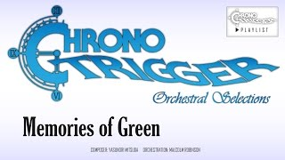Chrono Trigger - Memories of Green (Orchestral Remix)