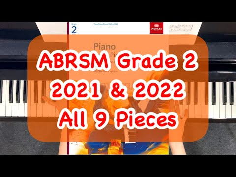 ABRSM Piano Grade 2 Exam 2021-2022 All 9 Pieces