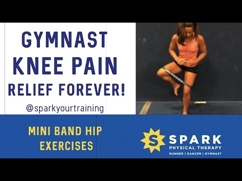 Gymnastics Hip Strengthening Exercises [Knee Pain Relief!] Hamden CT: SPARK Physical Therapy (2019)