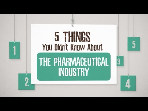 Five Things You Didn't Know About the Pharmaceutical Industry