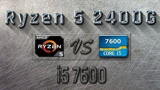 rYZEN 5 2400G vs i5 7600 - BENCHMARKS / GAMING TESTS REVIEW AND COMPARISON / Ryzen 5 vs Kaby Lake