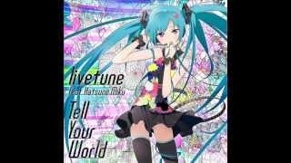 Gambar cover Hatsune Miku - Tell Your World mp3 link and lyrics