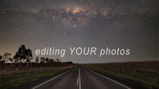 Editing YOUR PHOTOS - Milky Way w/ Twilight Foreground