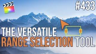 MBS Ep 433   The Versatile Range Selection Tool