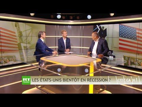 C'EST CASH ! Les Etats-Unis bientôt en récession ?