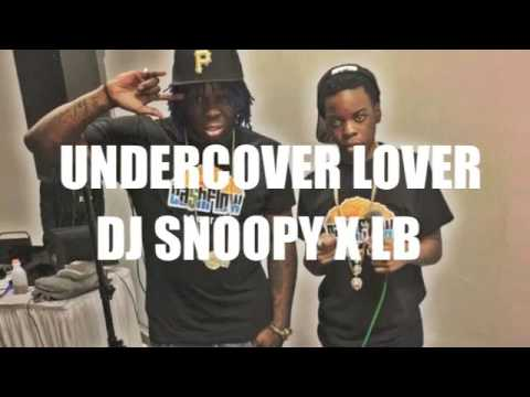 Undercover Lover Dj Snoopy x Lb