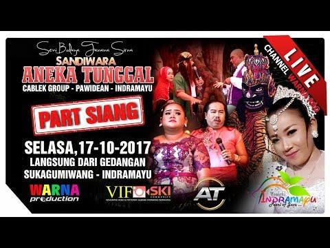 SIARAN LANGSUNG SANDIWARA ANEKA TUNGGAL PART SIANG EDISI:17-10-2017 LIVE GEDANGAN
