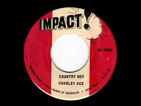 Charley Ace - Country Boy