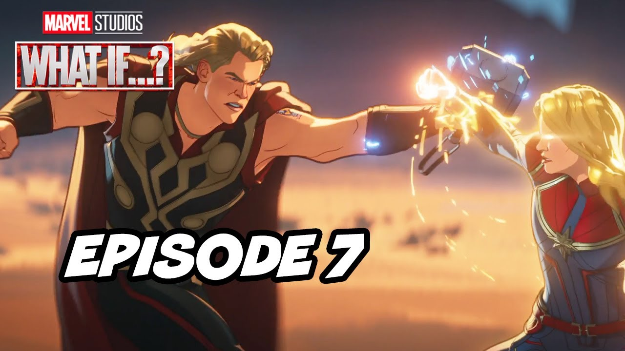 Download Marvel What If Episode 7 Thor TOP 10, Easter Eggs and Ending Explained