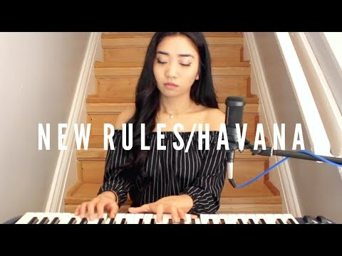 New Rules/Havana x Dua Lipa & Camila Cabello (Mashup)