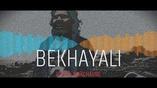 Bekhayali - New Version - Kabir Singh - Sachet - Parampara - Vishal Wakchaure - Cover