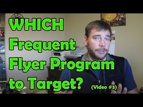 Travel Hack 003 - Which Frequent Flyer Program to Target?
