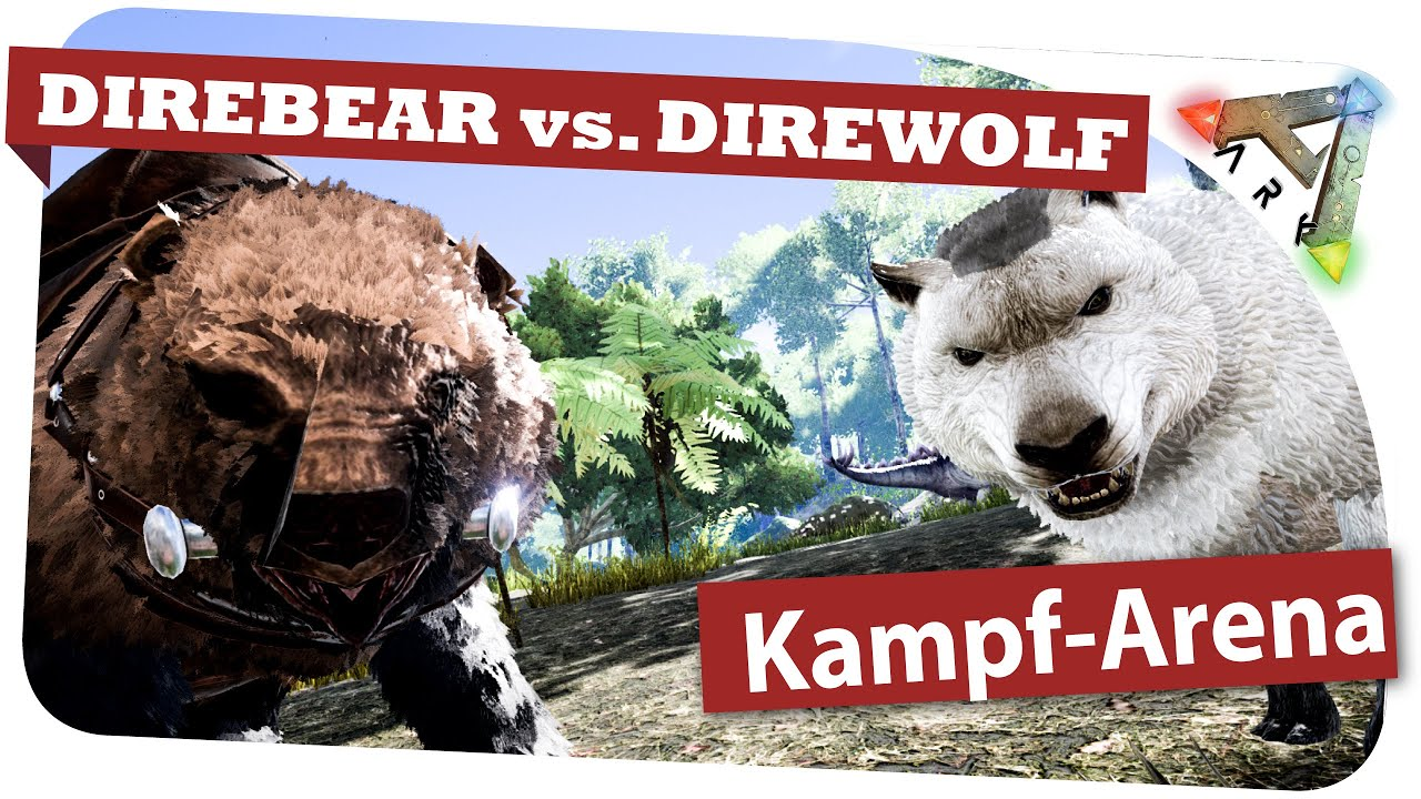Ark survivale evolved direbear vs direwolf kampf arena german ark survivale evolved direbear vs direwolf kampf arena german gameplay malvernweather