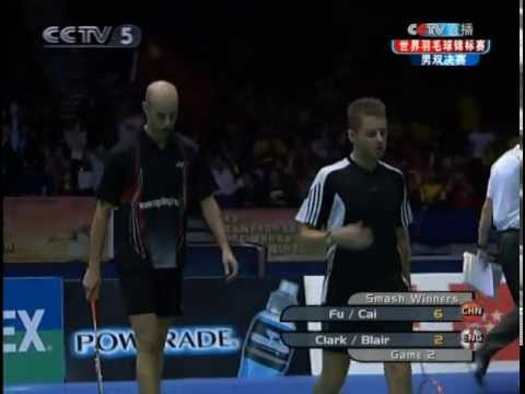 2006 World Championships - MD Final - Cai Yun / Fu Haifeng vs Anthony Clark / Robert Blair