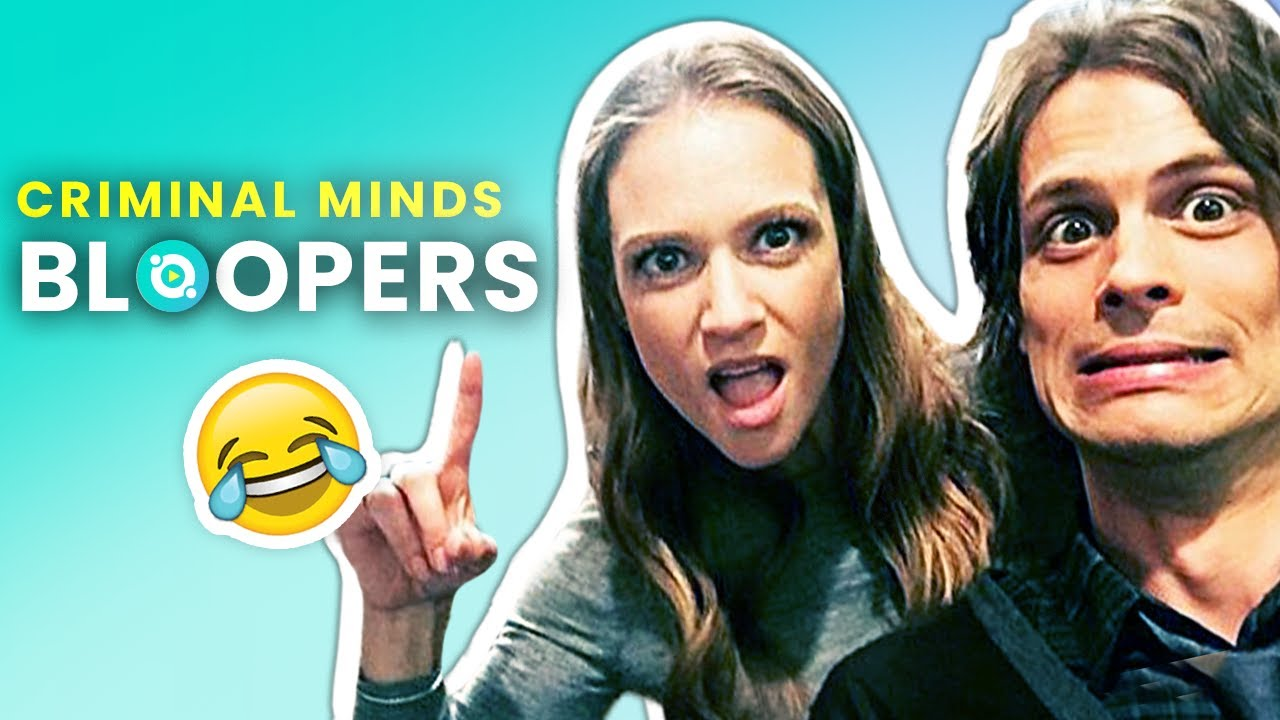 Download Criminal Minds: Hilarious Bloopers And Funny Behind The Scenes Moments | OSSA Movies